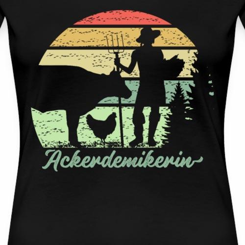 Lustiges Ackerdemikerin Shirt für Bäuerinnen - Frauen Premium T-Shirt