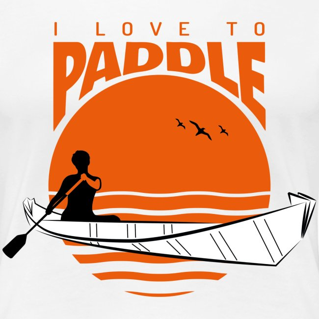 i_love_to_paddle