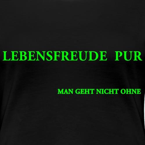 MAN GEHT NICHT OHNE - Women's Premium T-Shirt