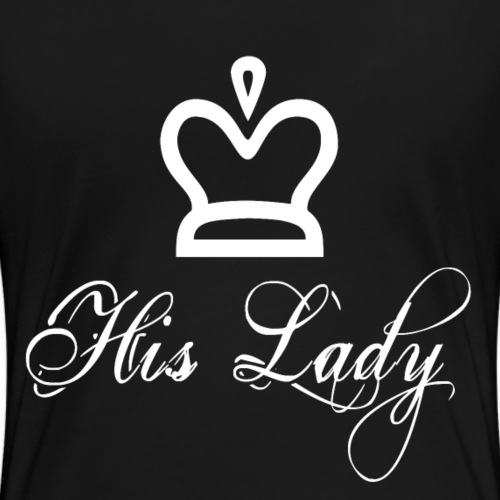 His lady white - Frauen Premium T-Shirt