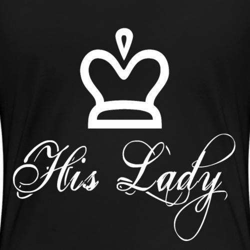 His lady white - Frauen Premium T-Shirt