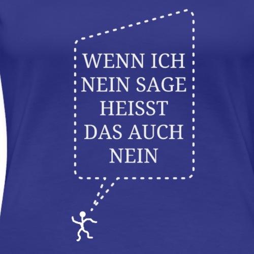 cooler Spruch - Frauen Premium T-Shirt