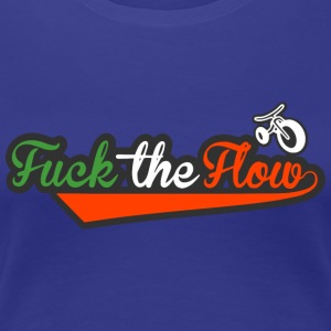Fuck the flow italy - Women's Premium T-Shirt