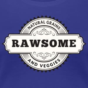 Rawsome Natural Grains Veggies - Vrouwen Premium T-shirt