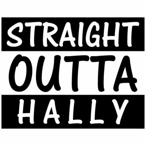 Straight Outta Hally Schwarz - Frauen Premium T-Shirt