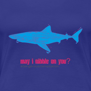Hungriger Haifisch may i nibble on you? - Frauen Premium T-Shirt