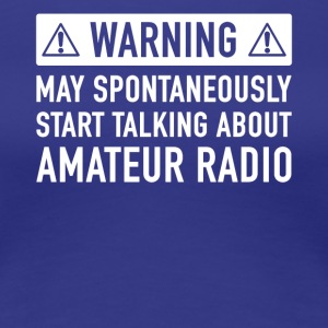 Funny Amateur Radio Gift Idea - Women's Premium T-Shirt