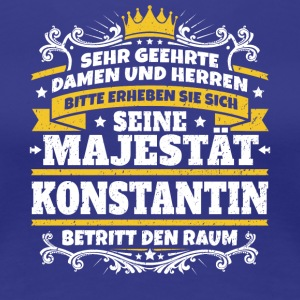 His Majesty Constantine - Women's Premium T-Shirt