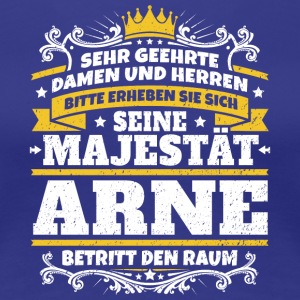 His Majesty Arne - Women's Premium T-Shirt
