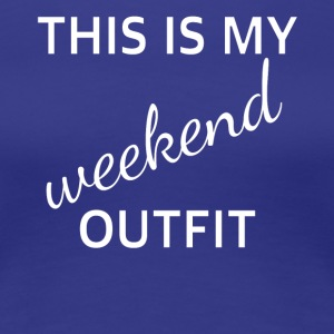 Outfit weekend - Women's Premium T-Shirt