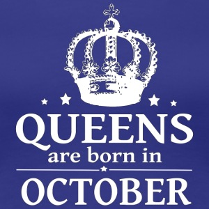 October Queen - Women's Premium T-Shirt