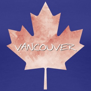 Maple Leaf Vancouver - Premium T-skjorte for kvinner