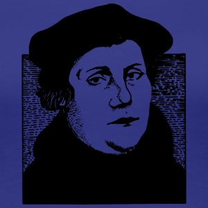 Martin Luther - Frauen Premium T-Shirt