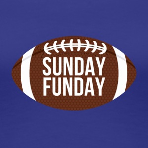 Football: Sunday Funday - Frauen Premium T-Shirt