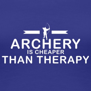 Archery is cheaper than therapy - Frauen Premium T-Shirt