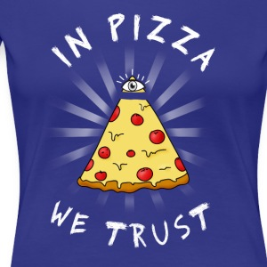 Pizza All Seeing Eye Illuminati FunnyFood ma oculaire - T-shirt Premium Femme