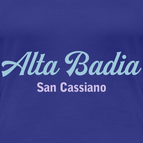 Alta Badia - Frauen Premium T-Shirt