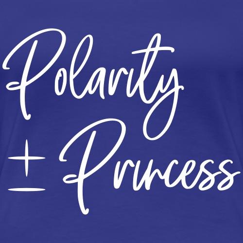 Polarity Princess - Women's Premium T-Shirt