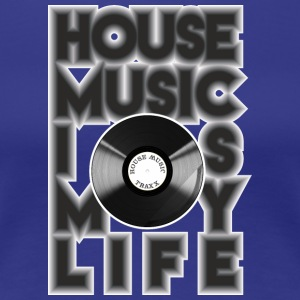 House Music is my life - Premium T-skjorte for kvinner