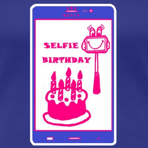 SELF..IE BIRTHDAY GIRL - uKa - Women's Premium T-Shirt