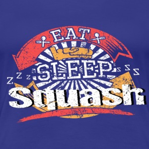 Eat Sleep Squash - Dame premium T-shirt