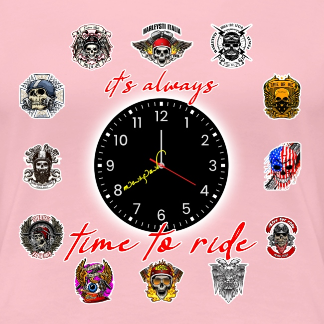 It's always time to ride - Collection