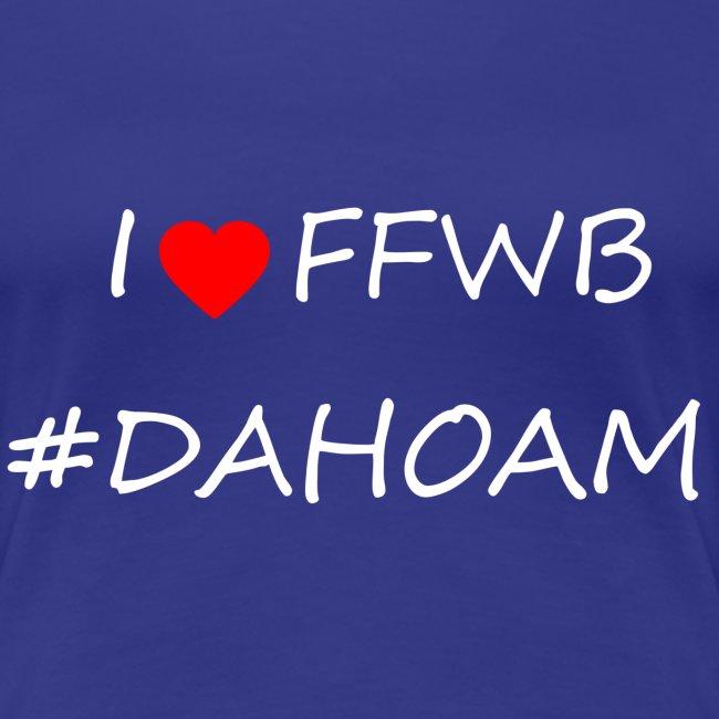 I ❤️ FFWB #DAHOAM