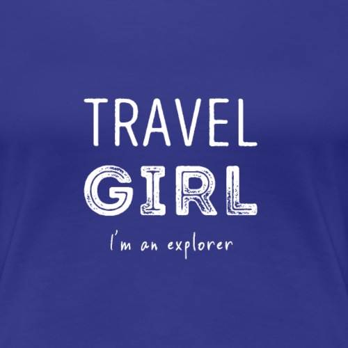 Travel Girl (I'm an explorer) T-shirt (WHITE) - Vrouwen Premium T-shirt