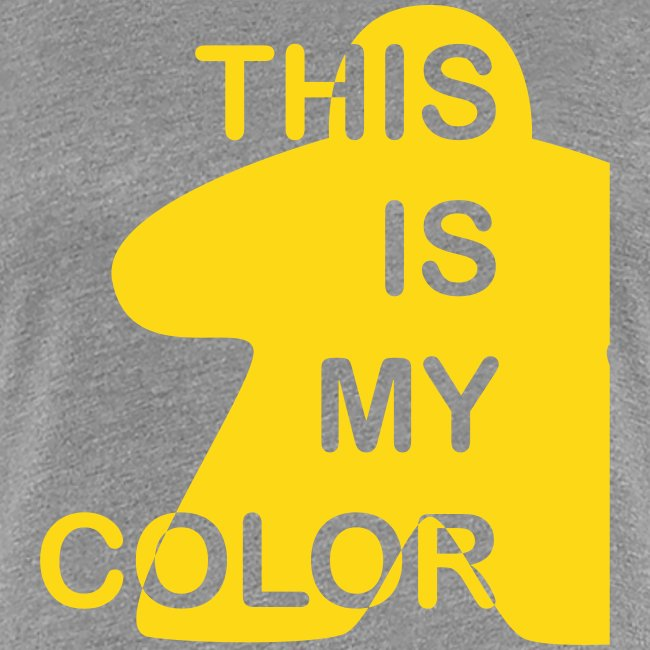 That is my Color