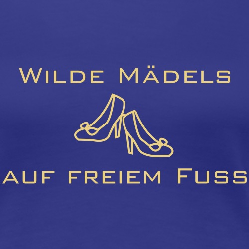 WIlde Mädels - Junggesellinnenverabschiedung - Frauen Premium T-Shirt