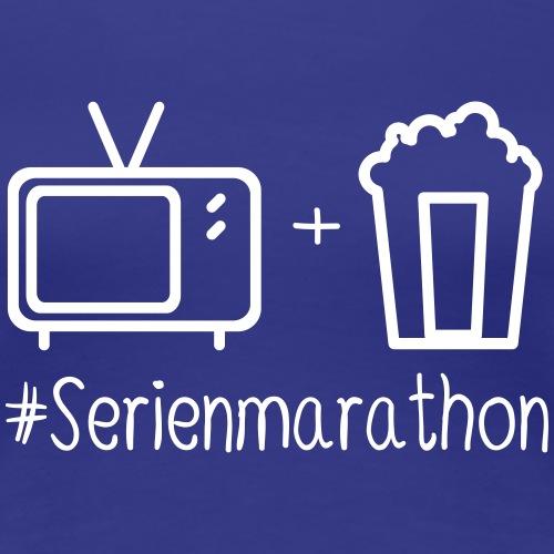 #Serienmarathon - Frauen Premium T-Shirt