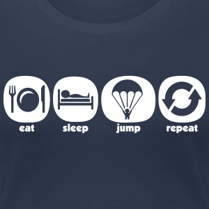 Eat Sleep Jump Gjenta - Premium T-skjorte for kvinner