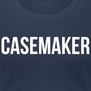 Case Maker - Pour Flight CaseBauer! - T-shirt Premium Femme