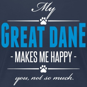 My Great Dane makes me happy - Frauen Premium T-Shirt