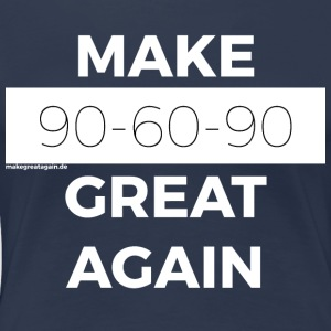 MAKE 90-60-90 GREAT AGAIN white - Women's Premium T-Shirt