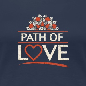 Path of Love - Women's Premium T-Shirt