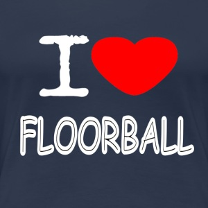 I LOVE FLOORBALL - Frauen Premium T-Shirt