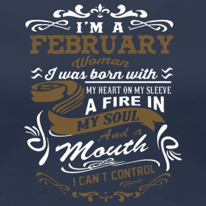 I'm a February woman shirt - Women's Premium T-Shirt