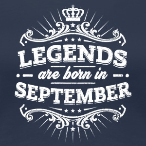 Legends are born in September - Frauen Premium T-Shirt
