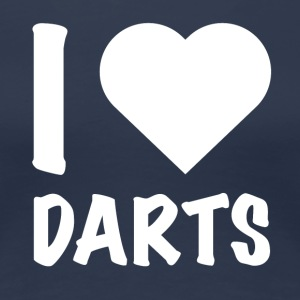 Darts - I Love Darts - Women's Premium T-Shirt