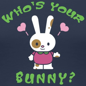 Easter Who's Your Bunny - Women's Premium T-Shirt
