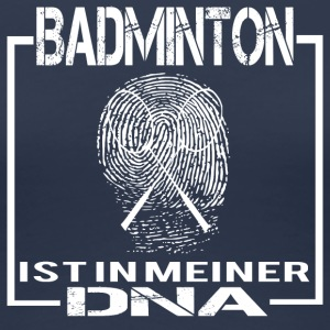 BADMINTON DNA - Frauen Premium T-Shirt