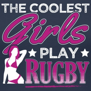 COOLEST GIRLS PLAY RUGBY - Women's Premium T-Shirt