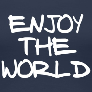 ENJOY THE WORLD - Women's Premium T-Shirt