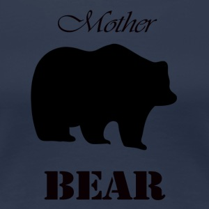 Mother's Day Gift and T-shirt: Mother Bear - Women's Premium T-Shirt