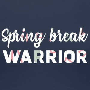 Spring Break / Springbreak: Spring Break Warrior - Frauen Premium T-Shirt
