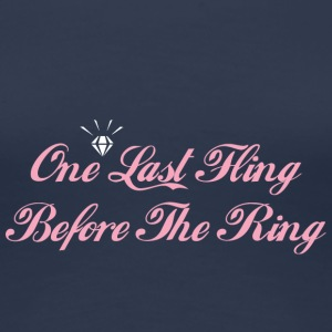 One Last Fling Innan The Ring Getting Married - Premium-T-shirt dam