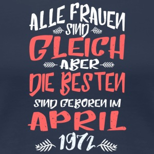 April 1972 - Frauen Premium T-Shirt
