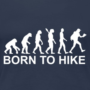 Born to hike white - Women's Premium T-Shirt