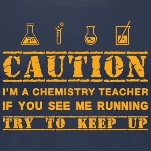 Attention: professeur de chimie - T-shirt Premium Femme